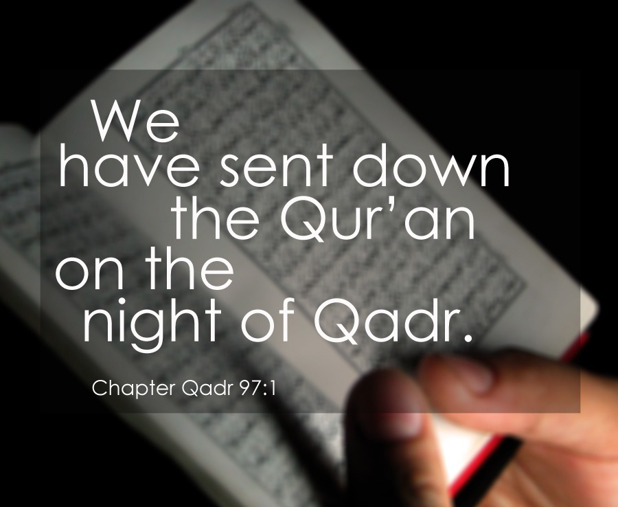 The Qur'an Revealed In Laylatul Qadr: A Simple Story That Changed The World